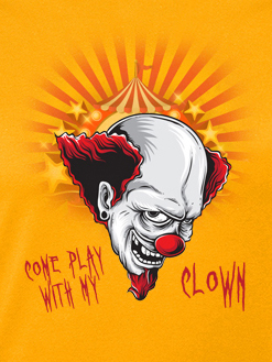 Tričko Come play with my clown